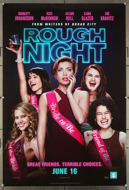 ROUGH NIGHT (2017) 26953 Original Columbia 2017 Release One Sheet Poster (27x40) film directed by Lucia Aniello and starring Scarlett Johansson, Demi Moore, Kate McKinnon, Zoe Kravits and Jillian Bell.