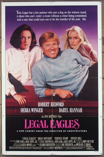 LEGAL EAGLES (1986) 27234 An original Universal  Release One Sheet Poster (27x41) Directed by Ivan Reitman and starring Robert Redford, Daryl Hannah and Debra Winger.
