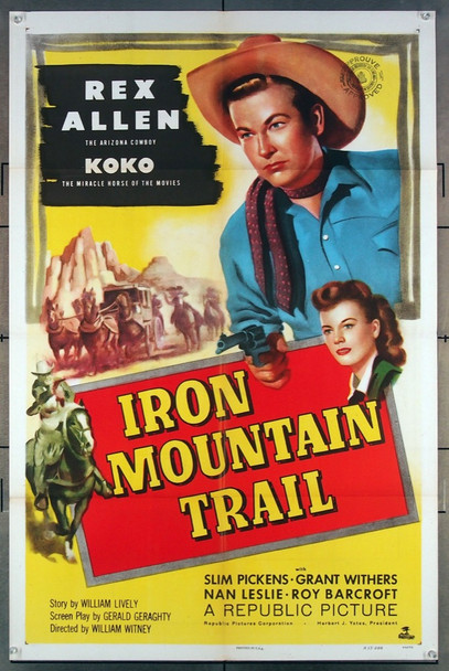 IRON MOUNTAIN TRAIL (1953) 27622 Republic Pictures Original One-Sheet Poster (27x41)  Folded  Very Fine Condition