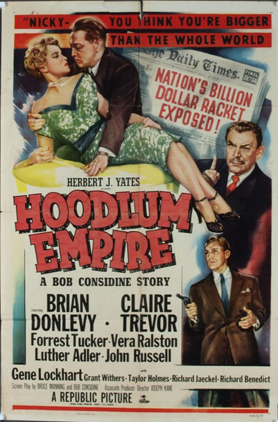 HOODLUM EMPIRE (1952) 4111 Original Republic Pictures One Sheet Poster (27x41).  Folded. Fine Condition.