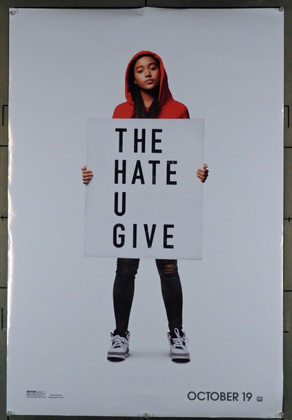 HATE U GIVE, THE (2018) 28143 Original 20th Century-Fox Advance One Sheet Poster (27x41).  Double-Sided.  Rolled.  Very Fine Condition.