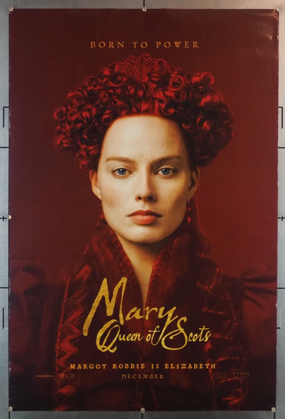MARY QUEEN OF SCOTS (2018) 28233 Focus Features Original U.S. One Sheet Poster (27x40) Rolled  Double Sided  Fine Plus Condition
