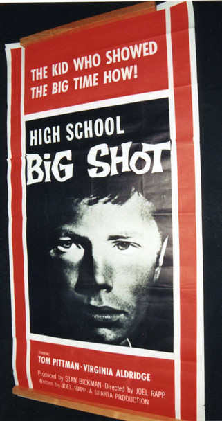 HIGH SCHOOL BIG SHOT (1959) 7081 The Filmgroup Original U.S. Poster (41x81)  Theater-Used  Average Used Condition