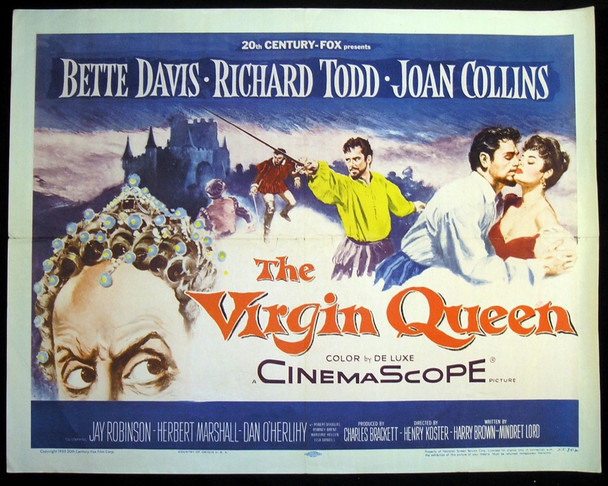 VIRGIN QUEEN, THE (1955) 17789 20th Century Fox Original Half Sheet Poster (22x28)  Folded  Average Used Condition