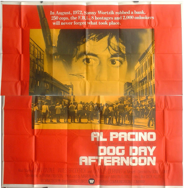 DOG DAY AFTERNOON (1975) 16329 Warner Brothers Original U.S. Six Sheet Poster (81x81) Folded  Theater Used  Fine