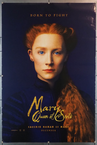 MARY QUEEN OF SCOTS (2018) 28234 Focus Features Original U.S. One Sheet Poster  (27x40)  Rolled  Fine Plus Condition