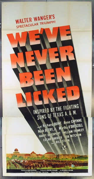 WE'VE NEVER BEEN LICKED (1943) 7833   TEXAS A&M CADETS WE'VE NEVER BEEN LICKED Original Universal Pictures Style B Three Sheet Poster (41x81). Very Good Plus to Fine Condition