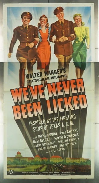 WE'VE NEVER BEEN LICKED (1943) 7834  TEXAS A&M CADETS WE'VE NEVER BEEN LICKED Original Universal Pictures Style A Three Sheet Poster (41x81). Fine Plus Condition