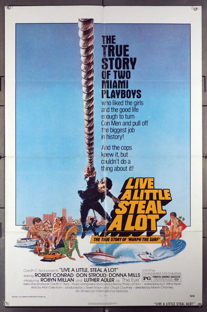 LIVE A LITTLE, STEAL A LOT (1975) 10888 American International Original U.S. One-Sheet Poster (27x41) Folded  Fine Condition
