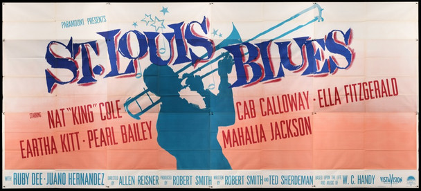ST. LOUIS BLUES (1958) 28672   NAT KING COLE IN W.C. HANDY BIOGRAPHY Paramount Pictures 24 sheet Poster  9x20 feet  Fine Plus to Very Fine Condition  Never Used