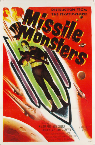 MISSILE MONSTERS (1958) 14361   SCI-FI CAMP CLASSIC   WALTER REED   LOIS COLLIER Original Republic Pictures One Sheet Poster (27x41). Very Fine Condition.