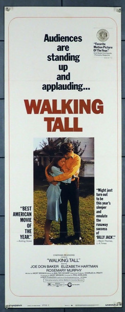 WALKING TALL (1973) 28291    JOE DON BAKER as SHERIFF BUFORD PUSSER Cinerama Releasing Original U.S. Insert Poster (14x36)  Very Fine Plus Condition   Rolled