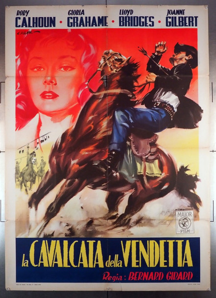 RIDE OUT FOR REVENGE (1957) 28909   Gloria Grahame   Rory Calhoun  Movie Poster Original Italian 39x55 Poster  Folded  39x55   Average Used Condition  Art By Renato Casaro
