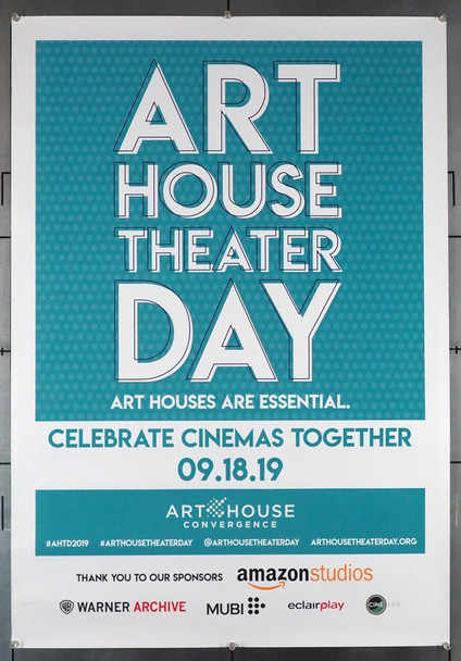 ART HOUSE THEATER DAY (2019) 29049   Poster Issued by CineLife  (27x40)  Rolled