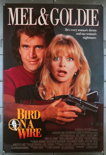 BIRD ON A WIRE (1990) 3689   Mel Gibson / Goldie Hawn Movie Poster Universal Pictures Original U.S. One-Sheet Poster (27x40) Rolled  Double Sided