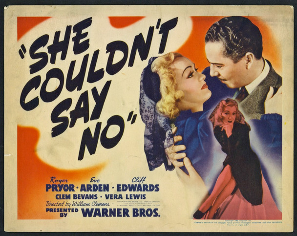 SHE COULDN'T SAY NO (1941) 8935  Eve Arden Lobby Card 11x14  Very Good Plus Original U.S. Title Lobby Card  Very Good Plus Condition