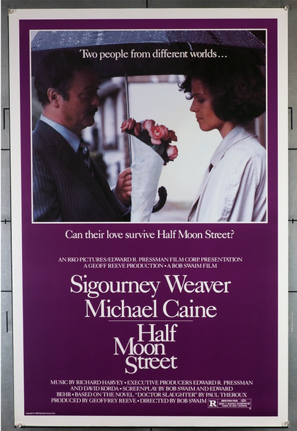 HALF MOON STREET (1986) 426   Sigourney Weaver   Michael Caine  Movie Poster Original U.S. One-Sheet Poster (27x41)  Rolled  Fine Plus to Very Fine Condition