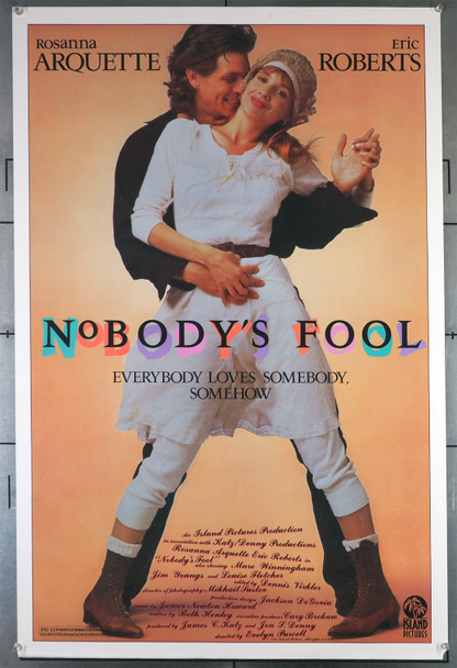 NOBODY'S FOOL (1986) 413   Rosanna Arquette   Eric Roberts  Movie Posster Original U.S. One-Sheet Poster (27x41) Rolled  Very Good Condition