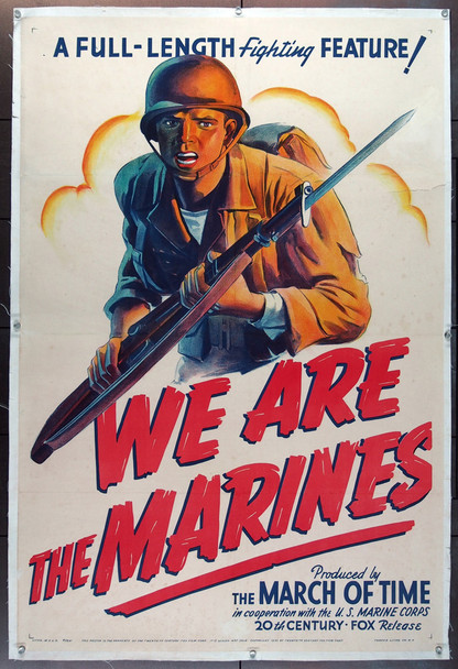 WE ARE THE MARINES (1942) 25579  March of Time Movie Poster Fox Movietone Newsreel U.S. Marines Original U.S. One-Sheet Poster (27x41) Linen Backed  Very Good Condition