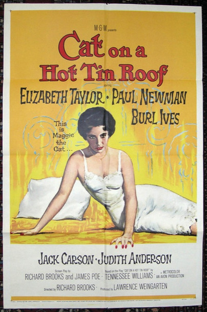 CAT ON A HOT TIN ROOF (1958) 19413  Movie Poster  U.S. One-Sheet  Elizabeth Taylor   Original MGM One Sheet Poster (27x41).  Folded.  Very Fine Condition.