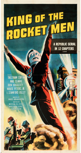 KING OF THE ROCKET MEN (1949) 29438  Sci-Fi Serial Three-Sheet  Tristram Coffin  Mae Clarke  Fred C. Bannon Original U.S. Three Sheet Poster  Re-release of 1956  Folded  Very Fine Condition