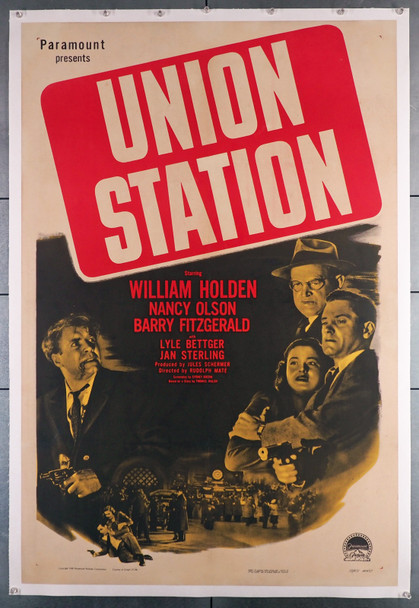 UNION STATION (1950) 14119   William Holden  Nancy Olson  Film Noir  Movie Poster  Linen Backed Paramount PIctures Original One-Sheet Poster (27x41) Restored to Fine Condition  Linen-Backed