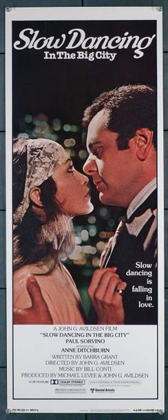 SLOW DANCING IN THE BIG CITY (1978) 12263  Movie Poster   Paul Sorvino   Anne Ditchburn   John Avildsen Original U.S. Insert Poster (14x36)  Never Folded  Very Fine Condition
