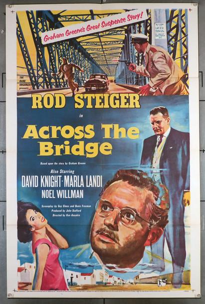 ACROSS THE BRIDGE (1957) 8607 Movie Poster (27x41)  Rod Steiger  David Knight  Marla Landi  Ken Annakin Original U.S. One-Sheet Poster (27x41) Folded  Very Fine Condition