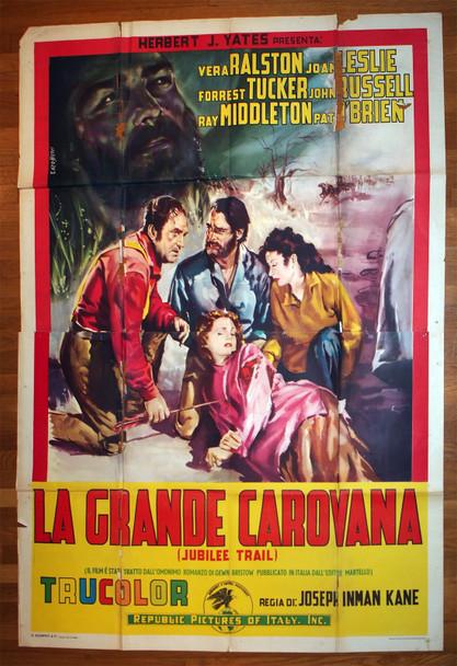 JUBILEE TRAIL (1954) 28479  Movie Poster  Italian Four-Foglio Poster  79x55  Vera Hruba Ralston  Forrest Tucker  Joan Leslie   Joseph Kane Original Italian 79x55 Movie Poster  Folded, Theater-Used  Fair to Good Condition