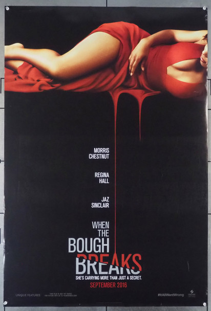 WHEN THE BOUGH BREAKS (2016) 26365   Original U.S. One-Sheet Poster (27x40)  Rolled  Very Fine Condition