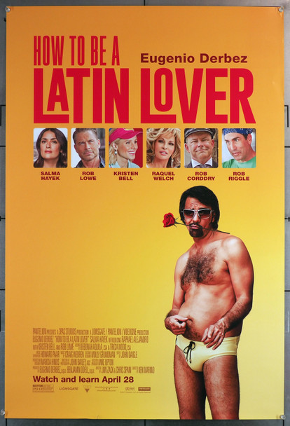 HOW TO BE A LATIN LOVER (2017) 29641  U.S. One-Sheet  Double-Sided  Eugenio Derbez  Salma Hayek Original U.S. One-Sheet Poster (27x40)  Rolled and Double Sided
