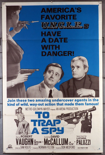 TO TRAP A SPY (1966) 3581  Movie Poster (27x41) Theater-Used  Fine Plus Condition  Robert Vaughn  David McCallum  Luciana Paluzzi Original MGM One Sheet Poster (27x41).  Folded.  Fine Condition.