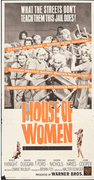 HOUSE OF WOMEN (1962) 13108  Movie Poster  Original Three-Sheet Poster  41x81  Folded  Shirley Knight  Constance Ford  Barbara Nichols  Margaret Hayes  Jeanne Cooper Original U.S. Three-Sheet Poster (41x81)  Folded  Average Used Conditioni
