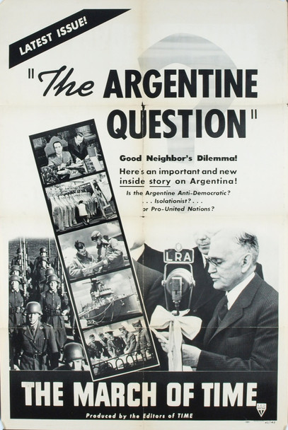 MARCH OF TIME:  THE ARGENTINE QUESTION (1942) 1997 Original Time-Life Pictures One Sheet Poster (27x41).  Folded.  Fine Plus Condition.