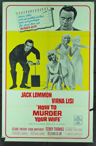 HOW TO MURDER YOUR WIFE (1965) 11461 Original United Artists Style A One Sheet Poster (27x41).  Folded.  Good Condition.