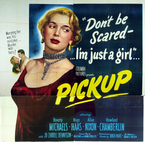 PICKUP (1951) 17883 Original Columbia Pictures Six Sheet Poster (81x81). Fine Plus Condition.