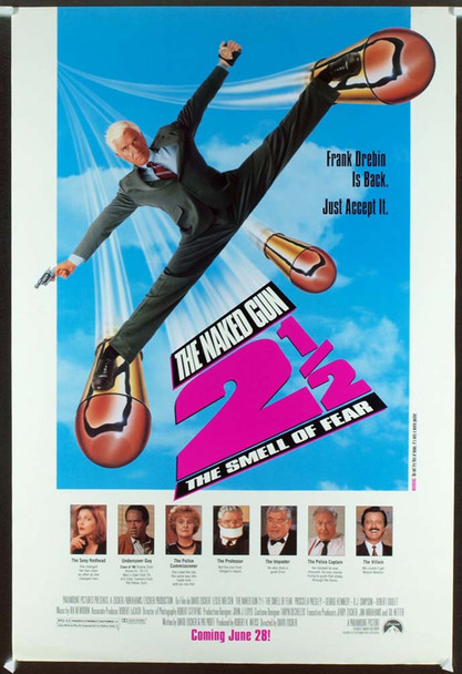 NAKED GUN 2 1/2: THE SMELL OF FEAR (1991) 19614 Original Paramount Pictures Advance One Sheet Poster (27x41). Rolled. Very Fine Condition.
