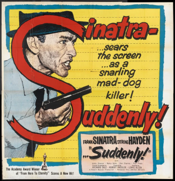 SUDDENLY (1954) 19759 Original United Artists Six Sheet Poster (81x81).  Very Fine Condition.