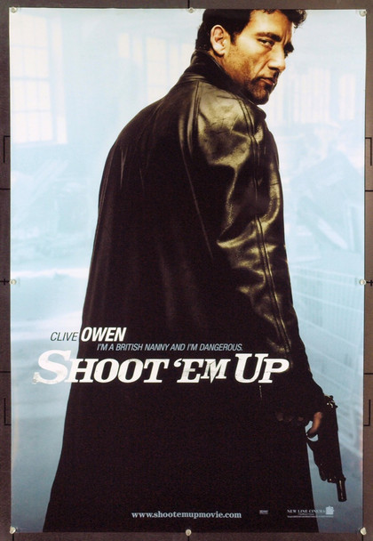 SHOOT 'EM UP (2007) 20707 Original New Line Cinema Style A Advance One Sheet Poster (27x41). Clive Owen. Rolled. Very Fine.