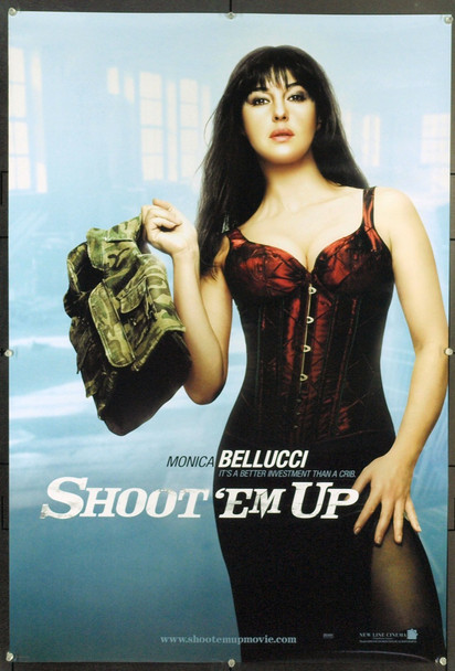 SHOOT 'EM UP (2007) 20708 Original New Line Cinema Style B Advance One Sheet Poster (27x40). Monica Bellucci. Rolled. Very Fine Plus.