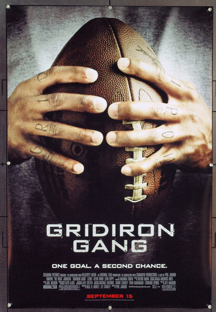 GRIDIRON GANG (2006) 20722 Original Columbia Pictures Advance One Sheet Poster (27x40).  Rolled.  Very Fine.