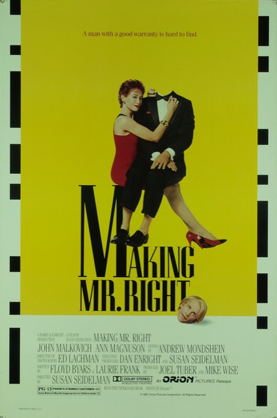 MAKING MR. RIGHT (1987) 20413 Original Orion Pictures One Sheet Poster (27x41).  Rolled.  Very Fine Condition.