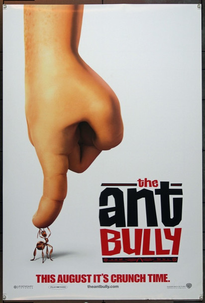 ANT BULLY, THE (2006) 20678 Original Warner Brothers Advance One Sheet Poster (27x41).  Unfolded.  Very Fine Plus.