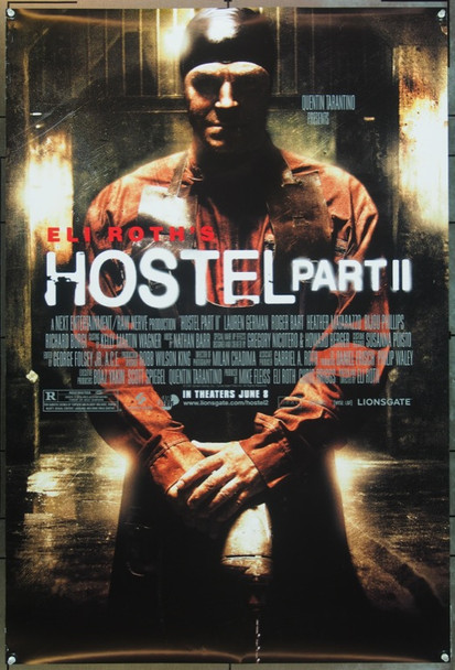 HOSTEL PART II (2007) 20686 Original Lionsgate Films Style A One Sheet Poster (27x40). Double Sided. Very Fine Plus.