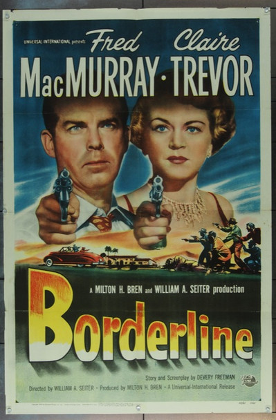 BORDERLINE (1950) 12813 Original Universal Pictures One Sheet Poster (27x41).  Folded.  Fine.