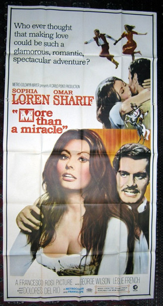 C'ERA UNA VOLTA... (1967) [MORE THAN A MIRACLE]   7791 Original MGM Three Sheet Poster (41x81).  Folded.  Very Fine Condition.