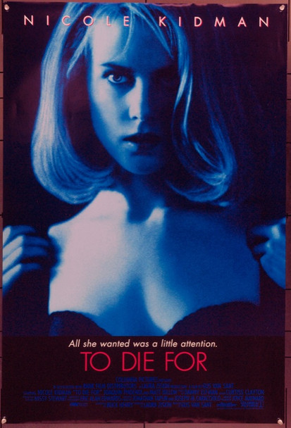 TO DIE FOR (1995) 22025 Original Columbia Pictures One Sheet Poster (27x41).  Double-Sided.  Unfolded.  Very Fine.