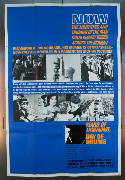 JOHN F KENNEDY: YEARS OF LIGHTNING, DAY OF DRUMS (1965) 8618 Embassy Pictures 40x60 Poster.  Folded.  Fine Condition.