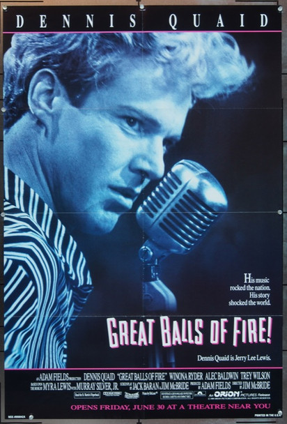 GREAT BALLS OF FIRE! (1989) 21708 Original Orion Pictures One Sheet Poster (27x41).  Folded.  Very Fine Condition.