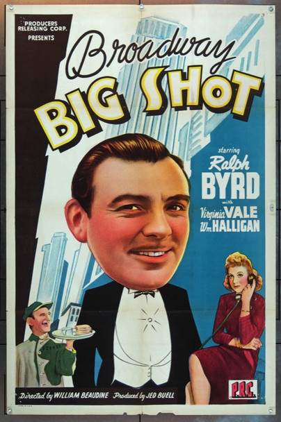 BROADWAY BIG SHOT (1942) 4708 Producers Releasing Corporation One Sheet Poster (27x41).   Folded.   Very Fine.